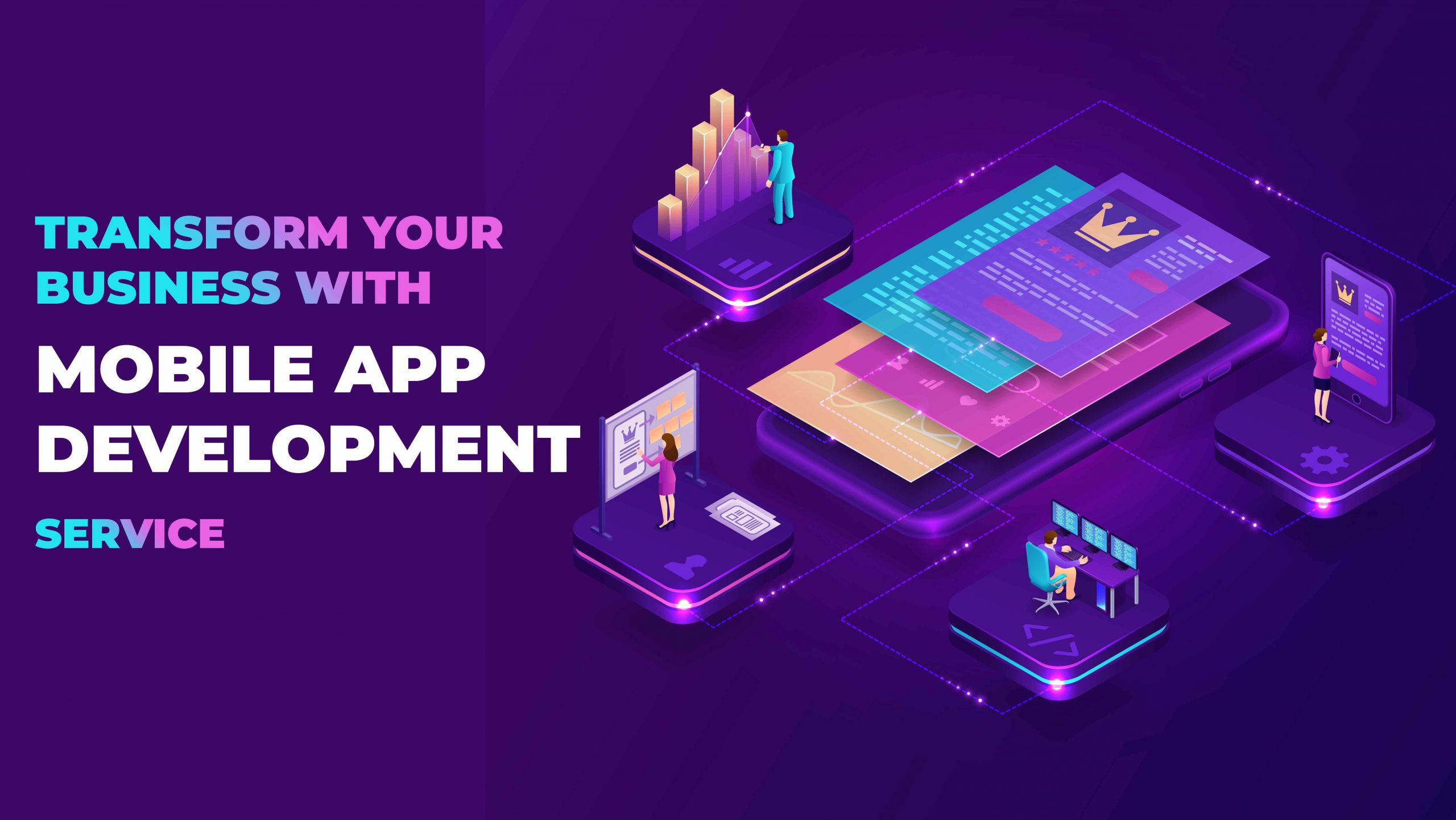Transform Your Business with Mobile App Development Service