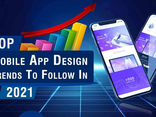 Top Mobile App Trends 2021
