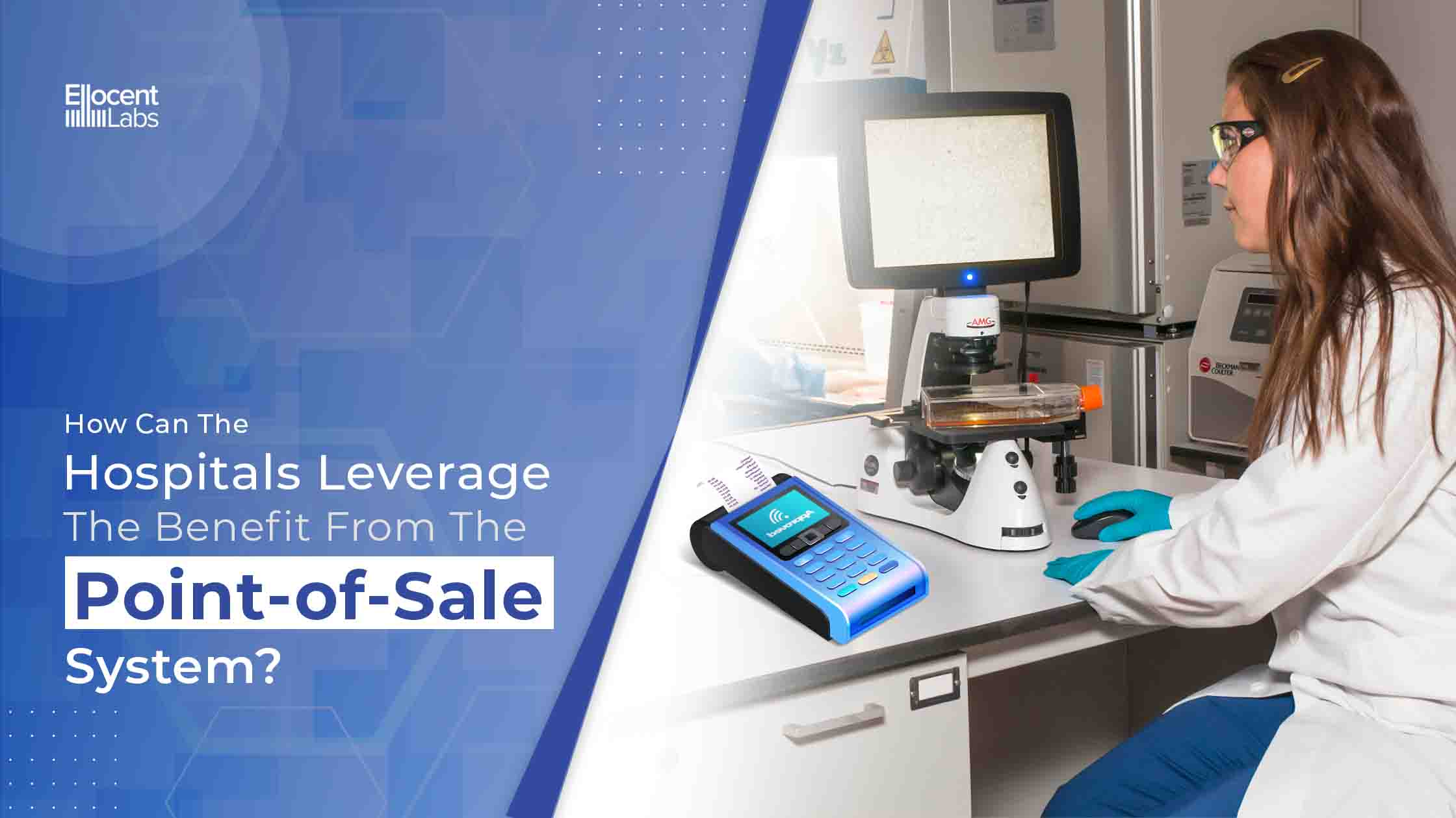 How Can the Hospitals leverage the Benefit from the POS System?